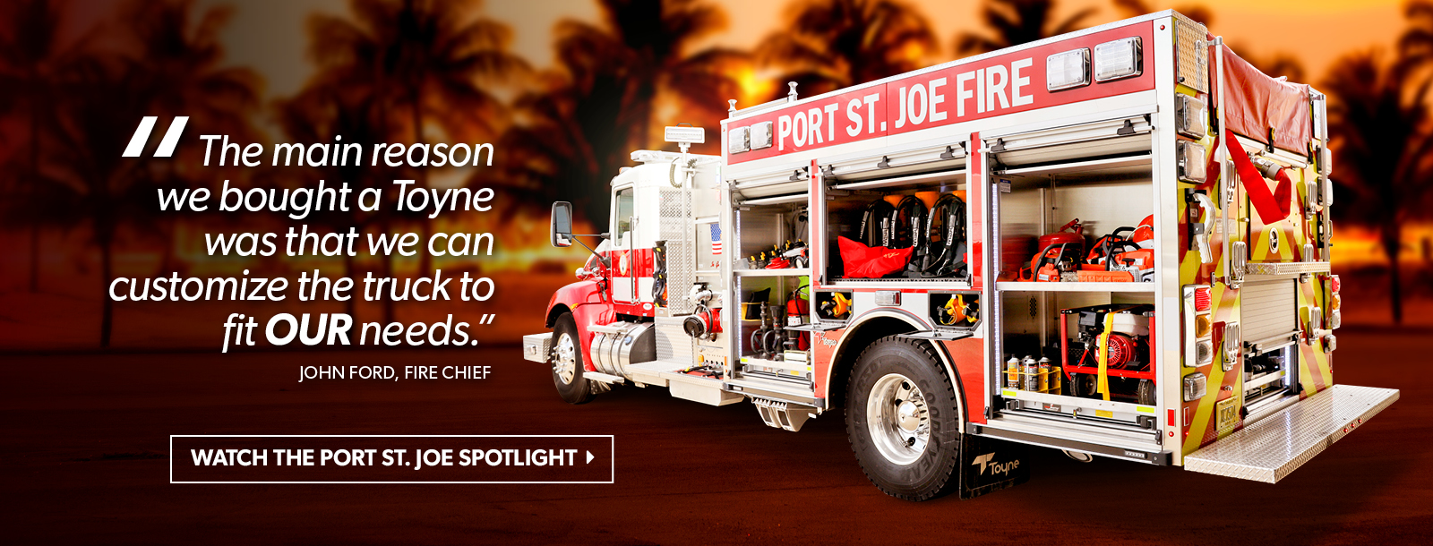 Hear the testimonial from the Port St. Joe, FL Fire Department.